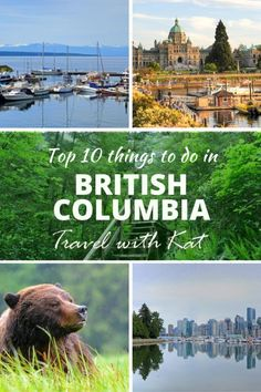 Top 10 things to do in British Columbia, from hiking to wildlife watching to exploring vibrant cities Vancouver, Toronto Canada, Quebec, Best Places To Live, Places To Visit, Montreal, Ontario, Stuff To Do, Things To Do