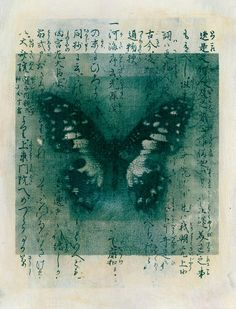 Elena Ray ... Mixed medium image of a butterfly with Japanese calligraphy.