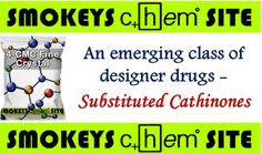 An emerging class of designer drugs - Substituted Cathinones