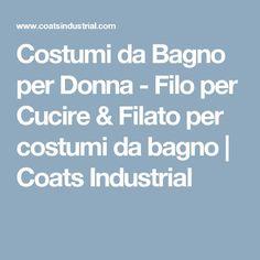 Costumi da Bagno per Donna - Filo per Cucire & Filato per costumi da bagno | Coats Industrial