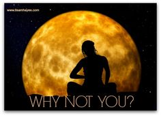 Why Not You? | Lisa M Hayes, loa relationship coach, the love whisperer, http://www.lisamhayes.com/why-not-you.php