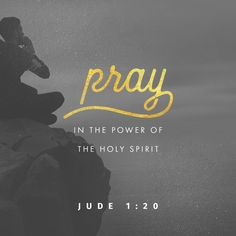 But you, dear friends, must build each other up in your most holy faith, pray in the power of the Holy Spirit, and await the mercy of our Lord Jesus Christ, who will bring you eternal life. In this way, you will keep yourselves safe in God's love.