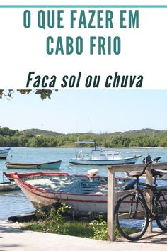 Cabo Frio com Chuva ou no Inverno, o que fazer? Brasil Travel, Winter Beach, Travel Tourism, Littoral Zone, Rain Fall, Cities, Traveling