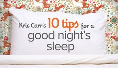 Want a good night's sleep at night? Find out how to sleep better with Kris Carr's 10 tips for a natural, better sleep that could improve your long term well-being.