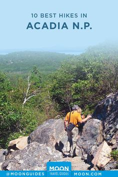10 Best Hikes in Acadia National Park Camping acadia national park camping Acadia National Park Hiking, Arches National Park Hikes, Us National Parks, Grand Teton National Park, Camping In Maine, Acadia Camping, Mount Desert Island, Best Hikes, California Travel