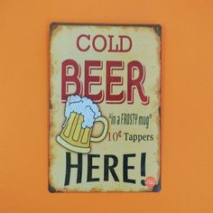 "Placa Decorativa Metal Cold Beer Here! - 20x30cm - Placa decorativa de metal estampa colorida. Frase: Cold Beer Here! - ""In a frosty mug"" Tamanho 20x30cm"