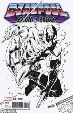 Marvel Comic Book Artwork • DEADPOOL BACK IN BLACK#1 1:100Sketch Variant Cover By Rob Liefeld. Available to buy at our online store www.7ate9comics.com