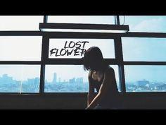 Lost Flower - ห่ า ง แ ส น ไ ก ล [ Official MV ]