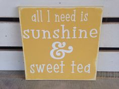 Sunshine and sweet tea southern inspired summer decor buttercup yellow distressed rustic summer decor  on Etsy, $20.00