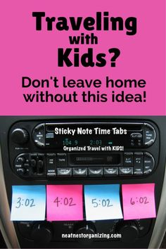 Traveling with Kids for the Holidays? Don't leave home without this idea - Use sticky note time tabs for your next road trip and you will thrive instead of survive. Full details in post. - Neat Nest Organizing by leonor Road Trip With Kids, Family Road Trips, Travel With Kids, Family Travel, Family Vacations, Road Trip Activities, Road Trip Games, Activities For Kids, Beach Trip