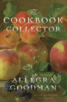 Southworth Library Second Wednesday Book Group reads The Cookbook Collector : a Novel by Allegra Goodman for its December 10, 2014 meeting.