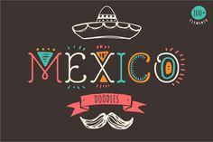 Mexican Hand Drawn Doodles Set by Marish on Creative Market Mexican Skulls, Mexican Art, Mexican Style, Mexican Fonts, Logo Mexicano, Skull Illustration, Mexican Designs, Mexican Graphic Design, Hand Drawn Lettering