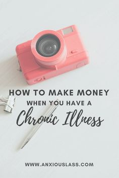 How To Make Money When You Have A Chronic Illness