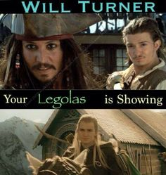 William your Legolas is showing  ....