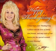 From the Dollywood family to your family - Happy Thanksgiving!