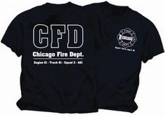 Chicago Fire TV Show Duty TShirt by Emergencystuff on Etsy, $16.95 - Just got mine in the mail.. a little big, but otherwise FAN-FRICKEN-TASTIC! :)