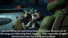 Leo, Mikey, and Donnie as Portal fans? I accept this headcanon! Random Things, Random Stuff, Turtle Facts, Tmnt 2012, Big Crush, 21 Years Old, Personal Goals, Super Heros, Fan Girl