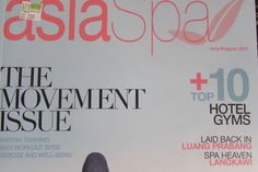 asiaSpa The leading luxury publications group in Asia The movement issue