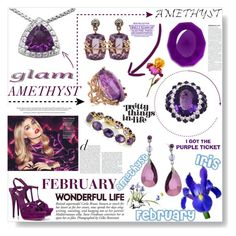 """MY BIRTHSTONE -AMETHYST"" by purplerose27 ❤ liked on Polyvore"