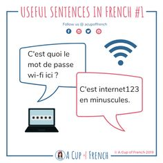 Useful sentences in French - What's the wifi password here? It's in lower case French Language Course, French Language Lessons, French Lessons, Spanish Lessons, Spanish Language, Basic French Words, French Phrases, French Flashcards, French Worksheets