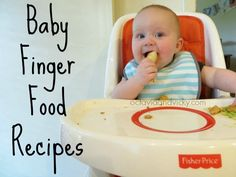 Baby Finger Food Recipes - Baby Led Weaning Recipes