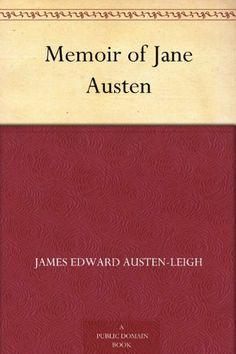 Memoir of Jane Austen by James Edward Austen-Leigh, http://www.amazon.com/dp/B004UK6WSU/ref=cm_sw_r_pi_dp_-Zbssb0BKHRD6