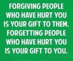 Yes!! I never forget what people have done to me and those I love but I can definitely remove them from my life. Out of sight out of mind!