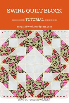 Swirl quilt block - video tutorial - quick and easy block