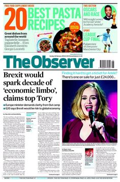 """""""Observer front page: Brexit would spark decade of 'economic limbo', claims top Tory Oscar Food, Academy Awards, Manchester City, Free Food, Bbc, Around The Worlds, February 2016, Shit Happens, Sunday"""