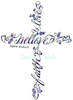 Cross Tattoo design - <3 this but with words faith, love, healing