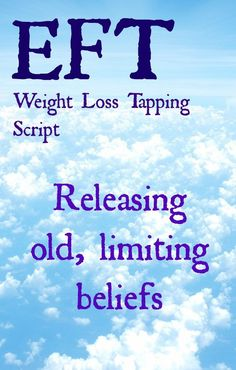 Weight Loss Script - Letting go of old beliefs EFT weight loss script - Tapping on old, limiting beliefs to release beliefs that are keeping you stuck.EFT weight loss script - Tapping on old, limiting beliefs to release beliefs that are keeping you stuck. Quick Weight Loss Tips, Weight Loss Help, Weight Loss Before, Losing Weight Tips, Weight Loss Plans, Weight Loss Program, How To Lose Weight Fast, Reduce Weight, Hypnosis For Weight Loss