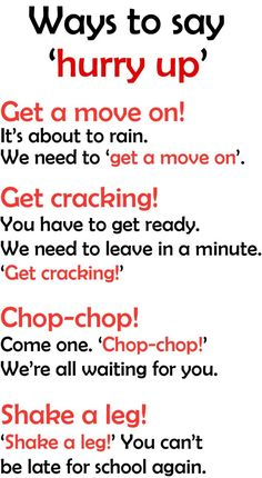 English language idioms Ways to say 'Hurry Up'. English Language Idioms, English Phrases, English Language Learning, English Grammar, Good Vocabulary, English Vocabulary Words, Learn English Words, English Writing Skills, English Lessons