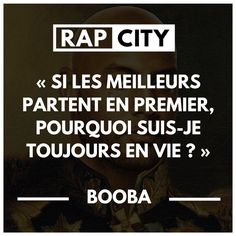 Parce que t'es the best of the best of the whole world! Rap Quotes, Best Quotes, Clash Rap, Best Punchlines, Rap City, Trinidad James, Deep Truths, French Quotes, Celebrity Dads