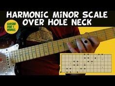 Harmonic Minor Scale Over Hole Neck Minor Scale, Cool Guitar, Cool Words, It Works, Fun, Fin Fun