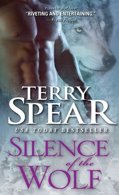 Silence of the Wolf (Heart of the Wolf #13) by Terry Spear - 2/2014