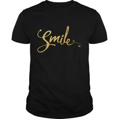 Get yours nice Gold Smile Quote NEW Shirts & Hoodies.  #gift, #idea, #photo, #image, #hoodie, #shirt, #christmas