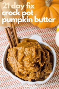 Crock Pot Pumpkin Butter | 21 Day Fix | Weight Watchers - Carrie Elle Pumpkin Butter, Canned Pumpkin, Pumpkin Puree, Pumpkin Recipes, Fall Recipes, Whole Food Recipes, Healthy Recipes, Pie Spice Recipe, Butter Recipe