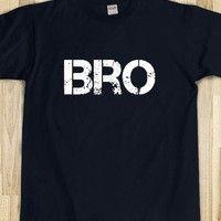 BRO Shirt