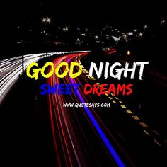 Good Night Lights Good Night To You, Best Night Light, Good Night Wishes, Good Night Sweet Dreams, Good Night Quotes, Beautiful Good Night Images, I Love You Images, Good Morning Images, Goodnight Quotes For Her