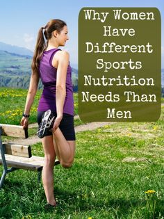 Women: Your sports nutrition needs are WAY different than men's. Here's the deal on what food to eat and when.