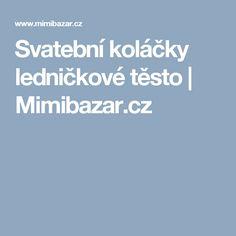 Svatební koláčky ledničkové těsto | Mimibazar.cz