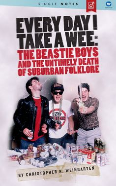 Every Day I Take A Wee:The Beastie Boys And The Untimely Death Of Suburban Folklore