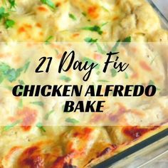 21 Day Fix Chicken Alfredo Bake One of the biggest challenges I had when I was converting my husband to the clean eating lifestyle was Alfredo sauce….His favorite pasta dish is Fet. 21 Day Fix Diet, 21 Day Fix Meal Plan, 21 Day Fix Snacks, Alfredo Bake Recipe, Alfredo Sauce, Fixate Recipes, Cooking Recipes, Healthy Recipes, Ketogenic Recipes