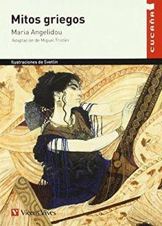 Mitos Griegos (cucaña) (Colección Cucaña) Tapa blanda – 25 sep 2013