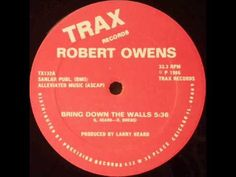 Robert Owens - Bring Down The Walls (1986) - YouTube
