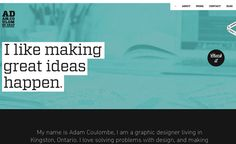 Big headlines, strong layout and awesome typography. Adam Coulombe really make great ideas happen.
