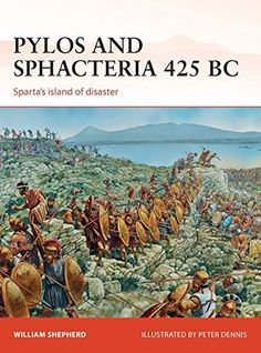 From 6.01 Pylos And Sphacteria 425 Bc: Sparta's Island Of Disaster (campaign)