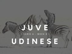 Juventus vs Udinese Match Preview and Scouting -Juvefc.com
