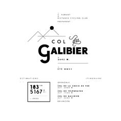 Col du Galibier #typography #galibier #cycling