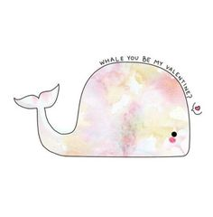Whale u be my valentine?